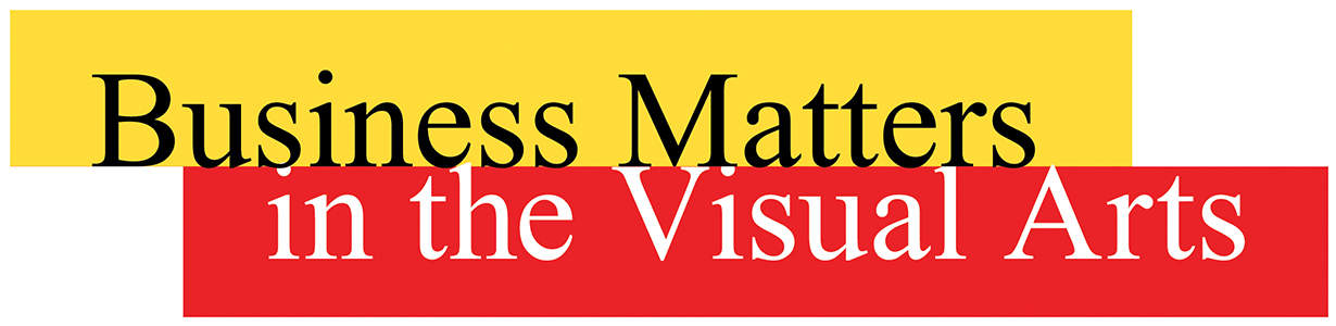 Business Matters in the Visual Arts