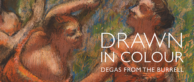 Drawn in Colour Degas from the Burrell