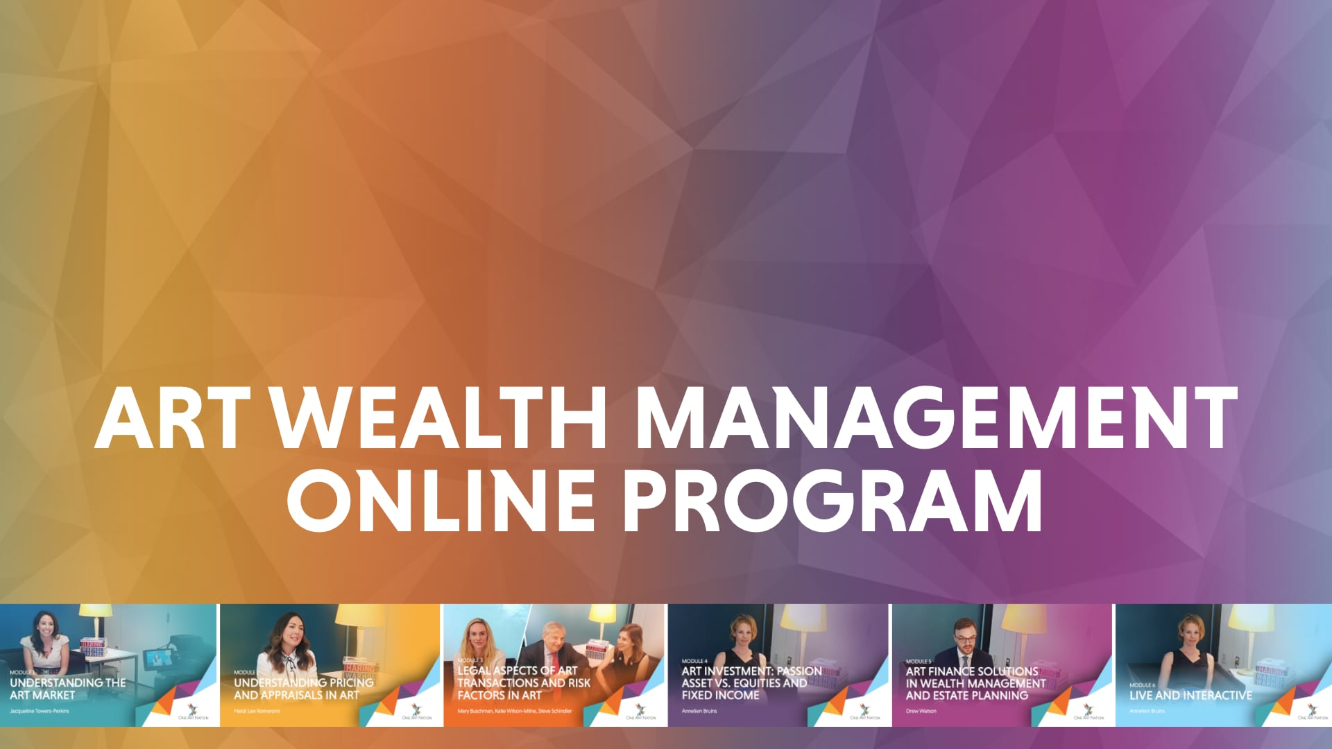 Art Wealth Management Online Program - One Art Nation: Online Art