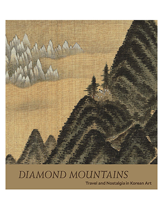 Diamond Mountains Travel and Nostalgia in Korean Art