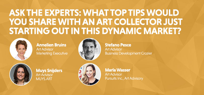 What-top-tips-would-you-share-with-an-art-collector-just-starting-out-in-this-dynamic-market